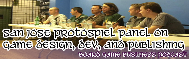 San Jose Protospiel Panel on Game Design, Development, and Publishing